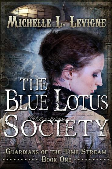 The Blue Lotus Society - Guardians of the Time Stream #1 - cover