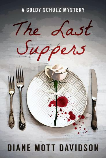The Last Suppers - Goldy Schulz #4 - cover
