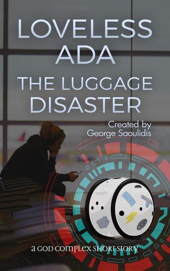 Loveless Ada: The Luggage Disaster - Loveless Ada - cover