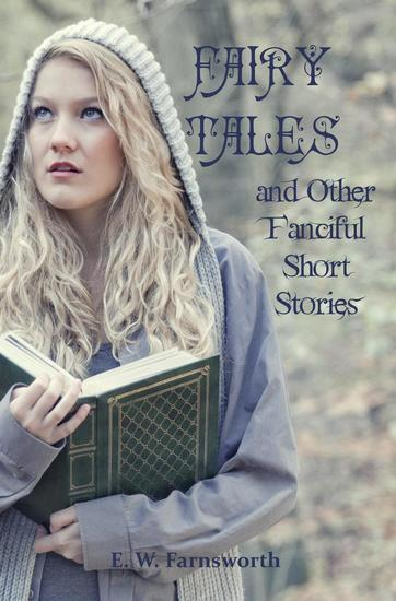 Fairy Tales & Other Fanciful Short Stories - cover
