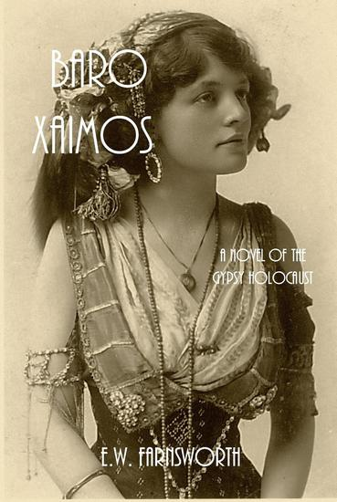 Baro Xaimos: A Novel of the Gypsy Holocaust - cover