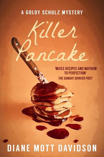 Killer Pancake: A Culinary Murder Mystery - Goldy Schulz #5 - cover