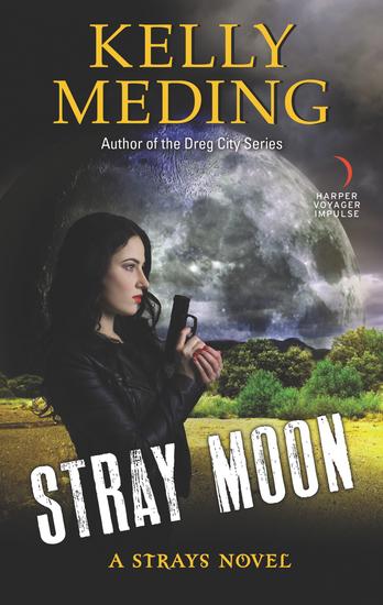Stray Moon - A Strays Novel - cover