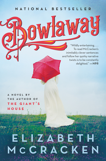 Bowlaway - A Novel - cover