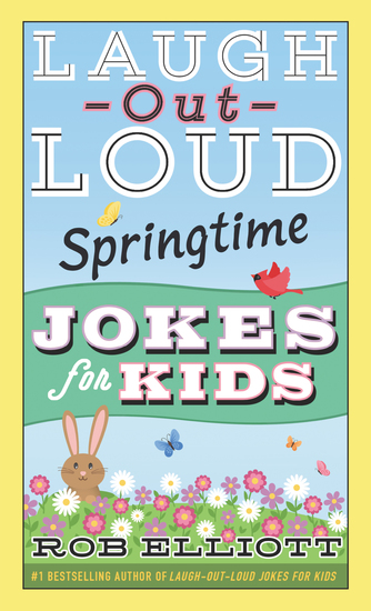 Laugh-Out-Loud Springtime Jokes for Kids - cover