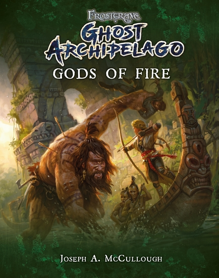 Frostgrave: Ghost Archipelago: Gods of Fire - cover