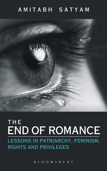 The End of Romance - Lessons in Patriarchy Feminism Rights and Privileges - cover