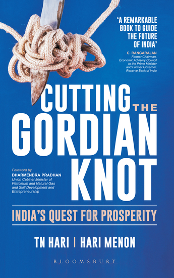 Cutting the Gordian Knot - India's Quest for Prosperity - cover