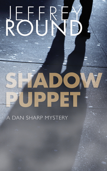Shadow Puppet - A Dan Sharp Mystery - cover