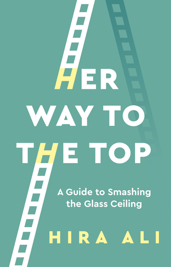 Her Way To The Top - The Glass Ceiling Is Thicker Than It Looks - cover