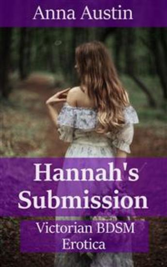 Hannah's Submission - Victorian BDSM Erotica - cover