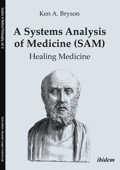 A Systems Analysis of Medicine (SAM): Healing Medicine - cover