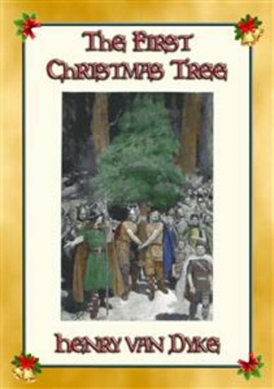 THE FIRST CHRISTMAS TREE - A German Children's Tale of the Forest - cover
