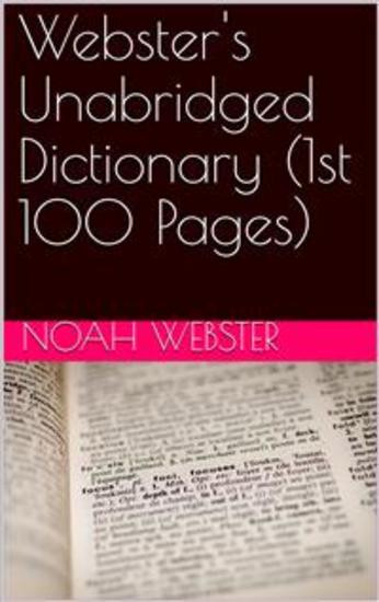 Webster's Unabridged Dictionary (1st 100 Pages) - cover
