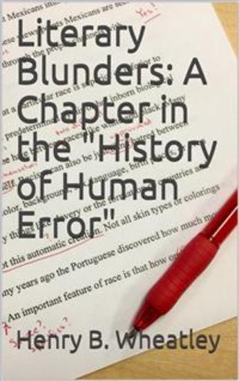 """Literary Blunders: A Chapter in the """"History of Human Error"""" - cover"""