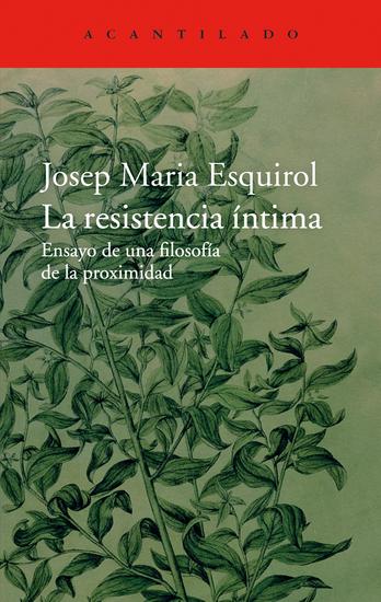 La resistencia íntima - Ensayo de una filosofía de la proximidad - cover