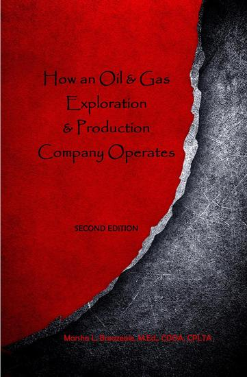 How an Oil & Gas Exploration & Production Company Operates - cover
