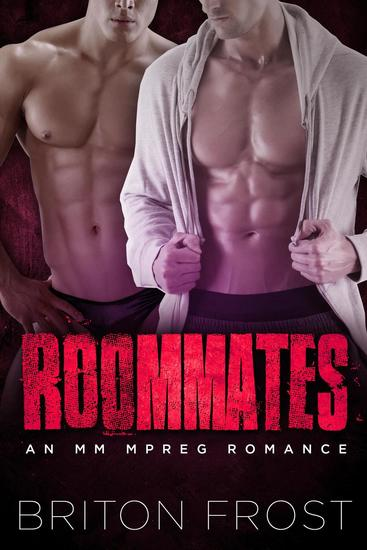Roommates: An MM Mpreg Romance - cover