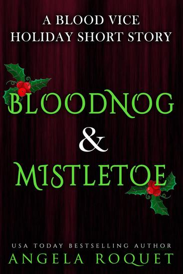 Bloodnog and Mistletoe - Blood Vice #65 - cover