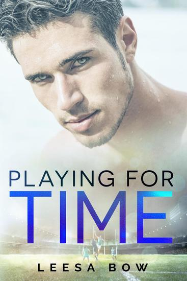 Playing for Time - The Bay Series #6 - cover