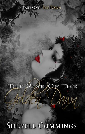 The Rise of the Golden Dawn - Rise of the Golden Dawn Series - cover