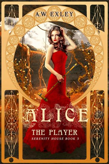 Alice the Player - Serenity House #3 - cover