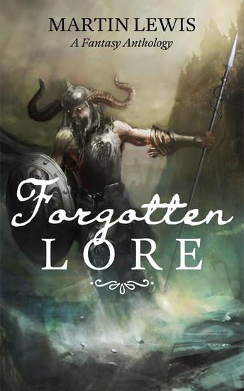 Forgotten Lore - Fantasy Lore Book #1 - cover