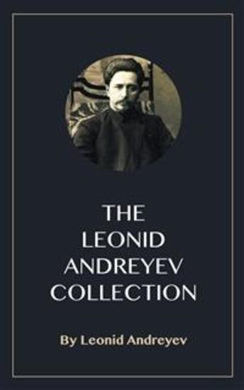 The Leonid Andreyev Collection - cover