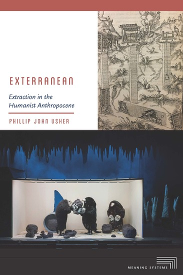 Exterranean - Extraction in the Humanist Anthropocene - cover