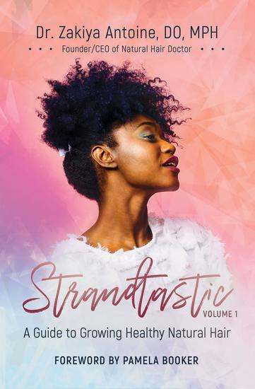 Strandtastic Volume 1 - A Guide to Growing Healthy Natural Hair - cover