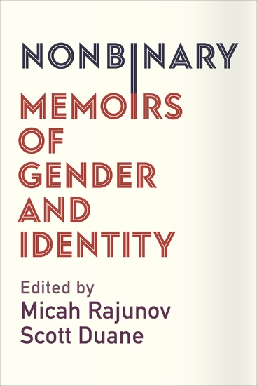 Nonbinary - Memoirs of Gender and Identity - cover
