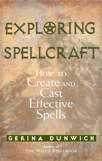 Exploring Spellcraft - How to Create and Cast Effective Spells - cover