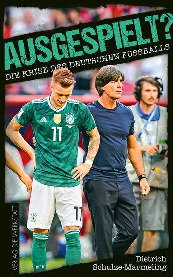 Ausgespielt? - Die Krise des deutschen Fußballs - cover