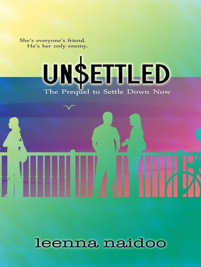 UnSettled - The Prequel to Settle Down Now - cover