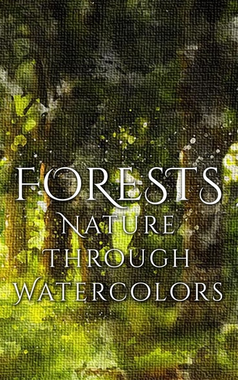 Forests - Nature through Watercolors - cover
