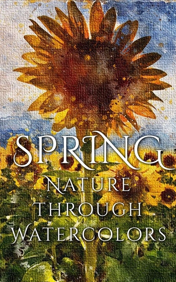 Spring - Nature through Watercolors - cover