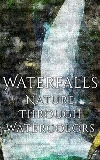 Waterfalls - Nature through Watercolors - cover
