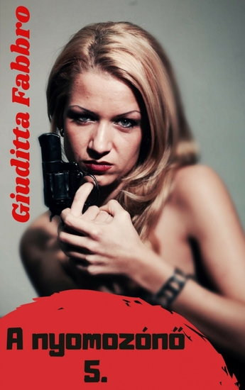 A nyomozónő 5 - cover