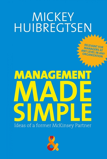 Management Made Simple - Ideas of a former McKinsey Partner - cover