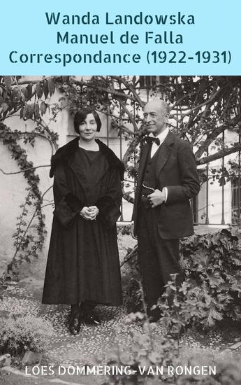 Wanda Landowska - Manuel de Falla : Correspondance (1922-1931) Mémé et le moine une amitié précieuse - cover