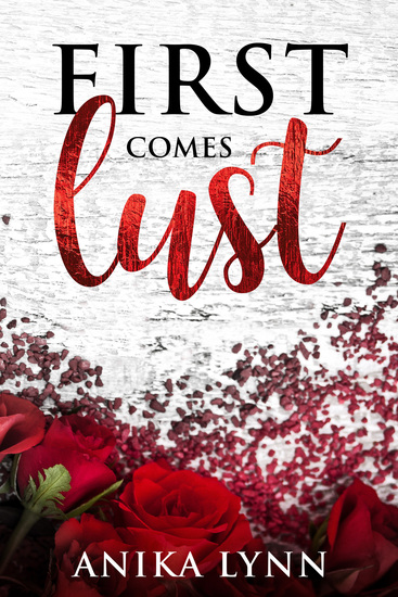 First Comes Lust - A Reverse Harem Short Story - cover