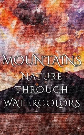 Mountains - Nature Through Watercolors - cover