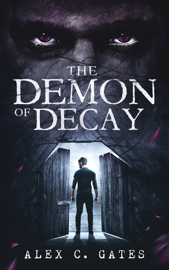 The Demon of Decay - A Horror Novel - cover