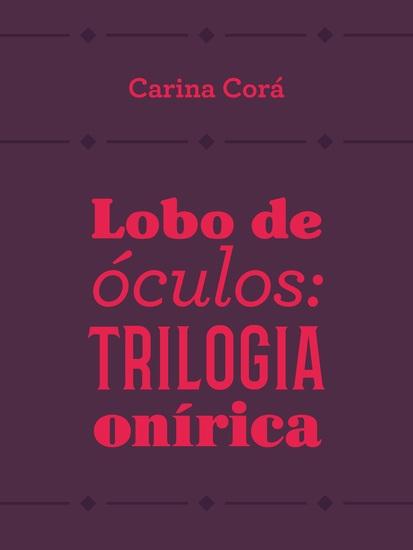 Lobo de óculos - Trilogia onírica - cover