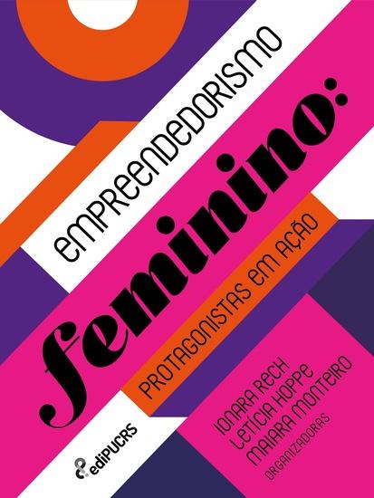 Empreendedorismo feminino - Protagonistas em ação - cover