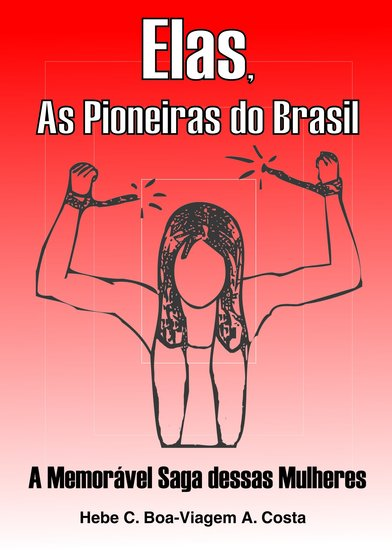 Elas As Pioneiras do Brasil - cover