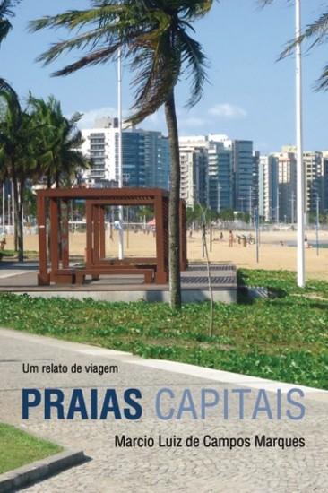 Praias capitais - Um relato de viagem - cover