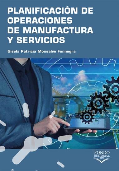 Planificación de operaciones de manufactura y servicios - cover