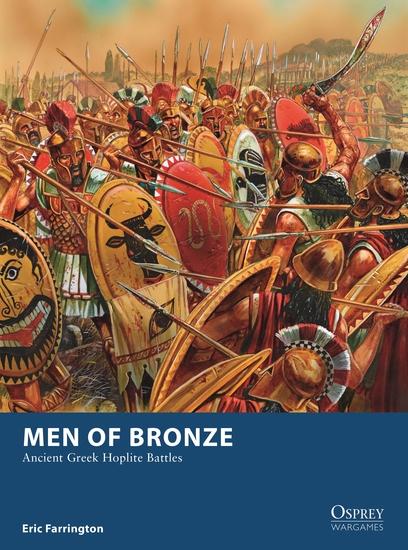 Men of Bronze - Ancient Greek Hoplite Battles - cover