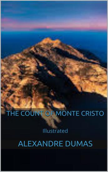 The Count of Monte Cristo - Illustrated - cover